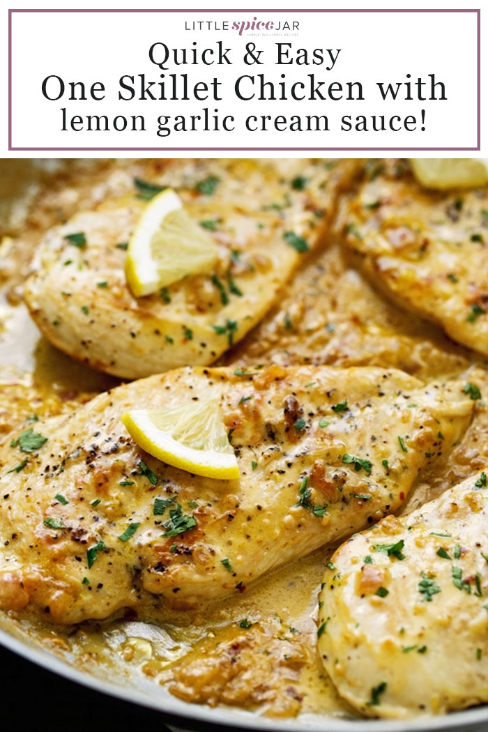 One Skillet Chicken With Lemon Garlic Cream Sauce Recipe Little Spice Jar