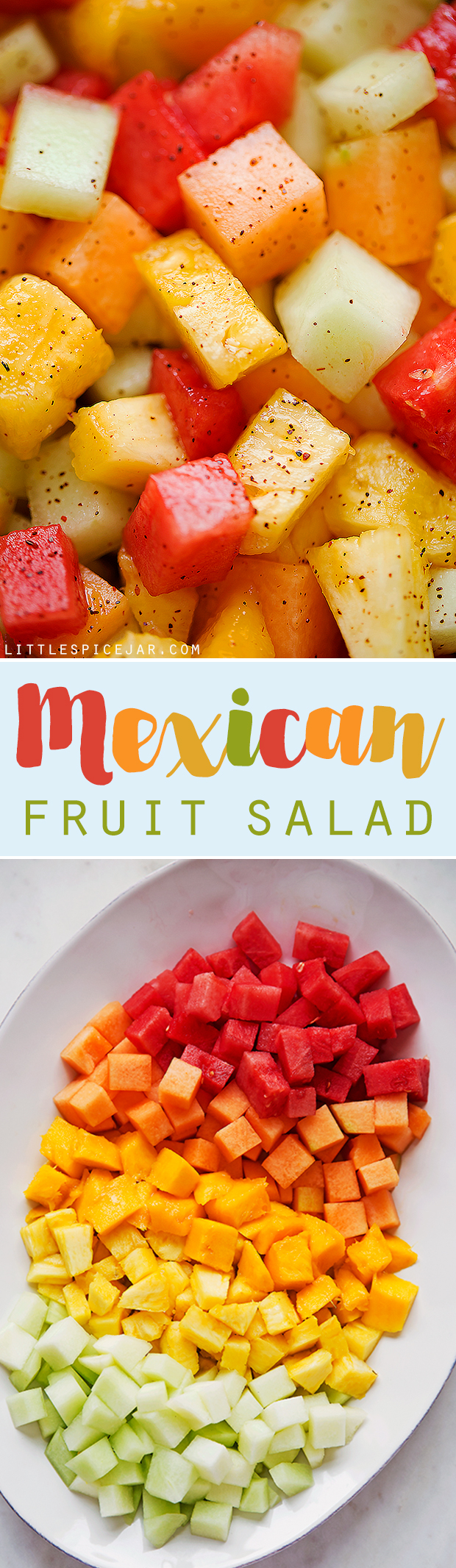 Mexican Fruit Salad - a fruit salad that combines watermelon, cantaloupe, honey dew, and mangoes that are tossed in a sweet spicy dressing! Perfect for summer! #mexicanfruit #fruitsalad #salad #mexicanfruitsalad   Littlespicejar.com