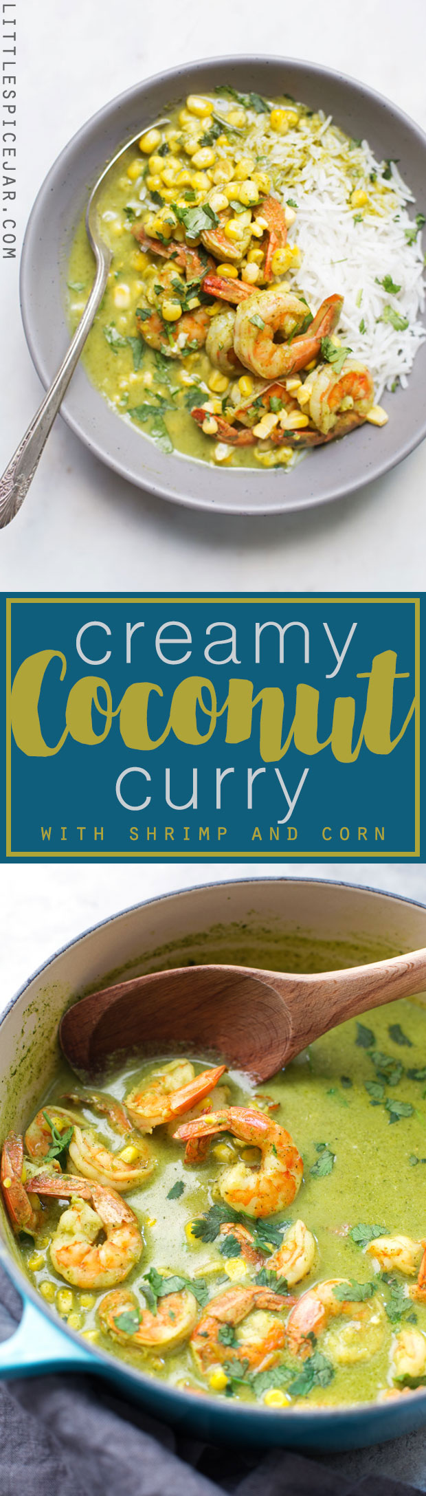Creamy Coconut Curry with Shrimp + Corn - made with a homemade curry paste that's as simple as blending a few ingredients! It's flavorful and weeknight friendly! #greencurry #shrimpcurry #coconutcurry | Littlespicejar.com