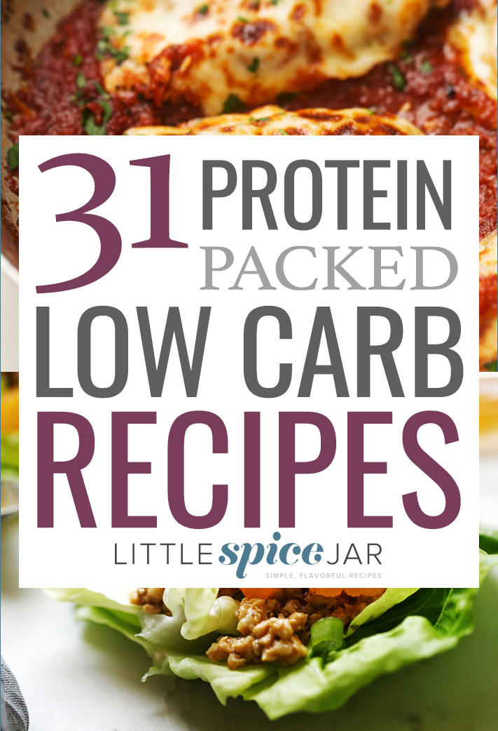 31 Protein Packed Low Carb Recipes Little Spice Jar