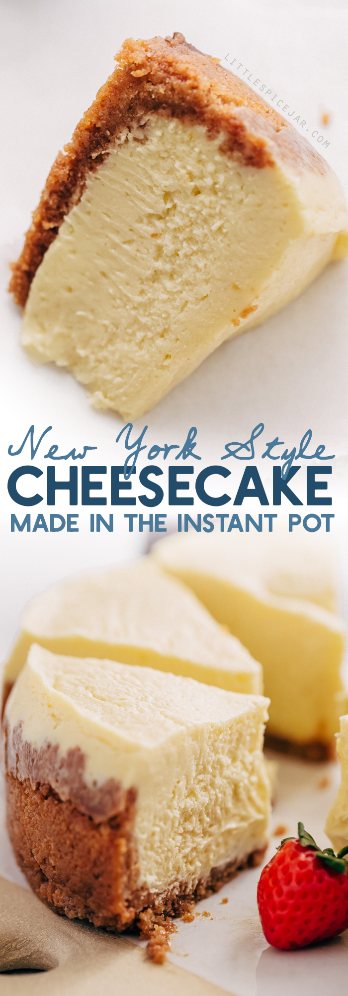 New York-Style Instant Pot Cheesecake - Learn how to make a traditional cheesecake right in your pressure cooker! #instantpot #instantpotdessert #instantpotcheesecake #cheesecake #pressurecookercheesecake | Littlespicejar.com