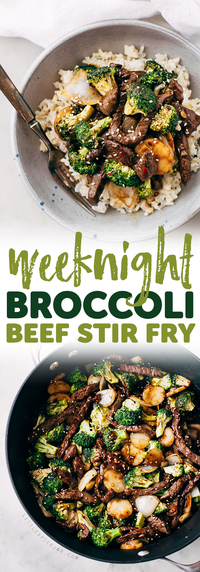 Best Easy Broccoli Beef Stir Fry Recipe - the easiest recipe that takes in the ballpark of 30 minutes to make and tastes better than takeout! #beefandbroccoli #broccolibeef #broccolibeefstirfry #stirfry #takeout | Littlespicejar.com
